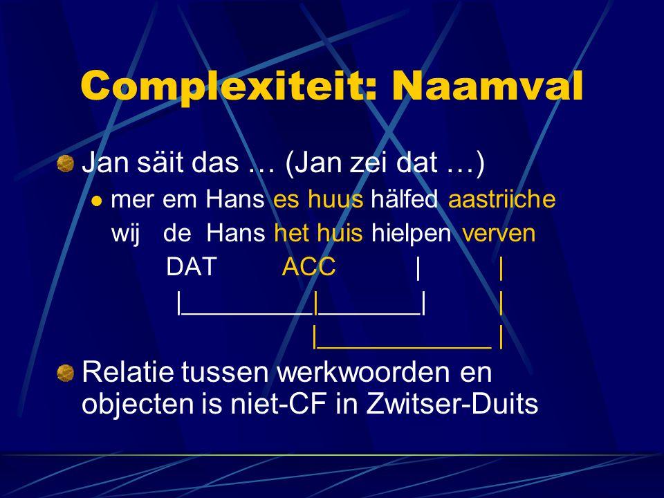 Complexiteit: Naamval