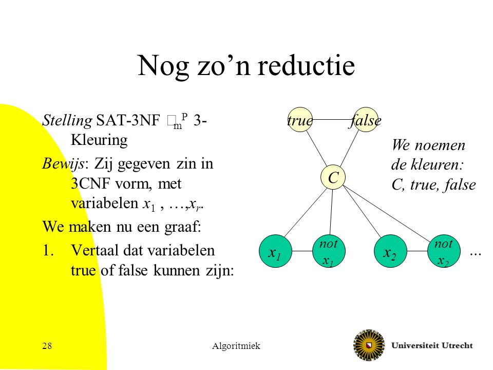 Nog zo'n reductie Stelling SAT-3NF £mP 3-Kleuring