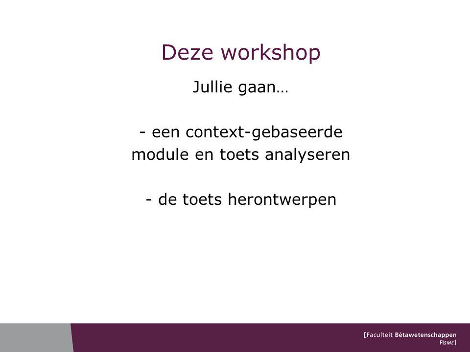 Deze workshop Jullie gaan… - een context-gebaseerde