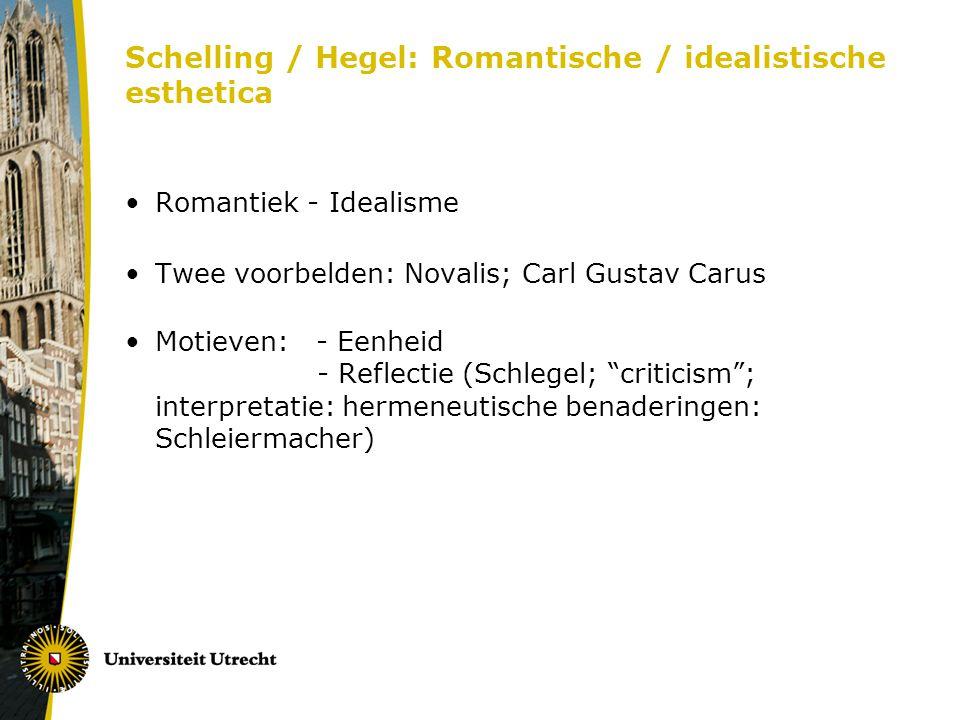 Schelling / Hegel: Romantische / idealistische esthetica