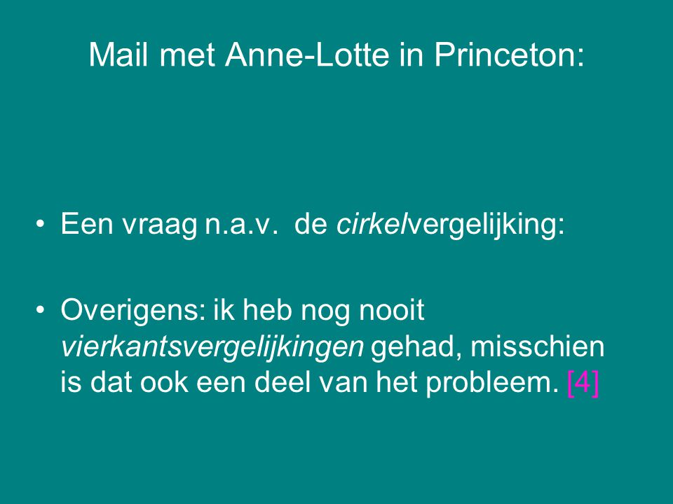 Mail met Anne-Lotte in Princeton: