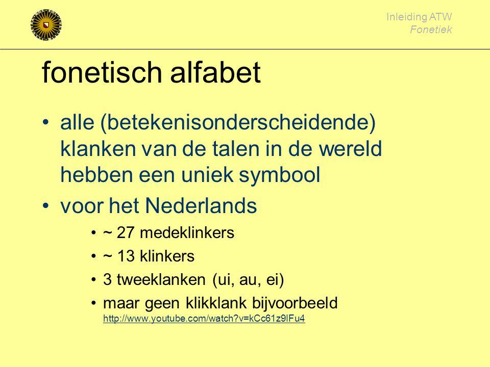 fonetisch alfabet alle (betekenisonderscheidende) klanken van de talen in de wereld hebben een uniek symbool.