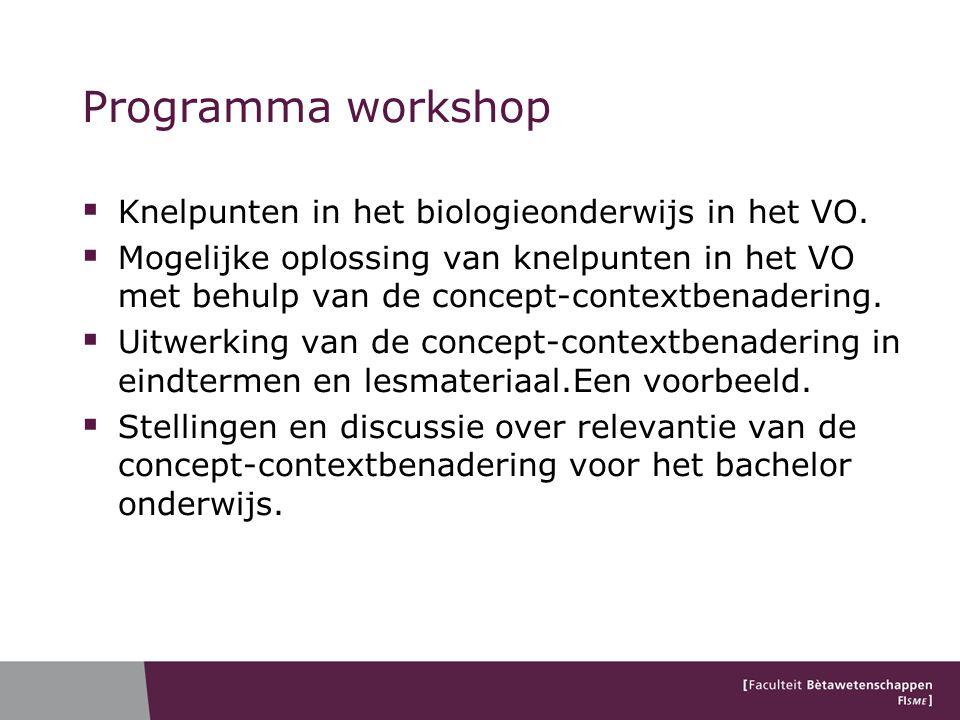 Programma workshop Knelpunten in het biologieonderwijs in het VO.