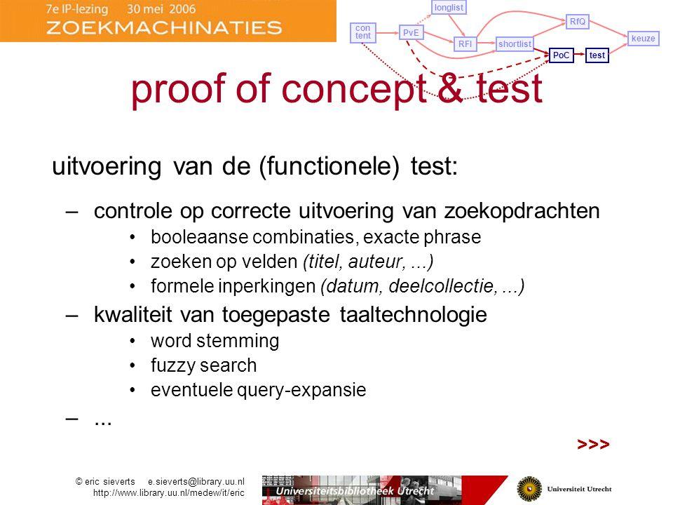 proof of concept & test uitvoering van de (functionele) test:
