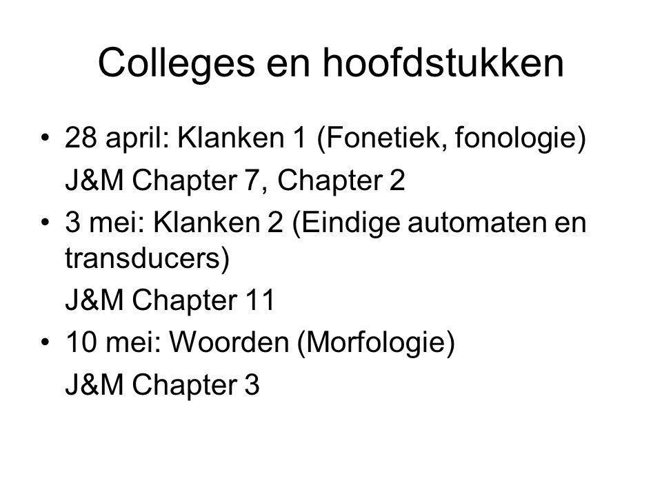 Colleges en hoofdstukken