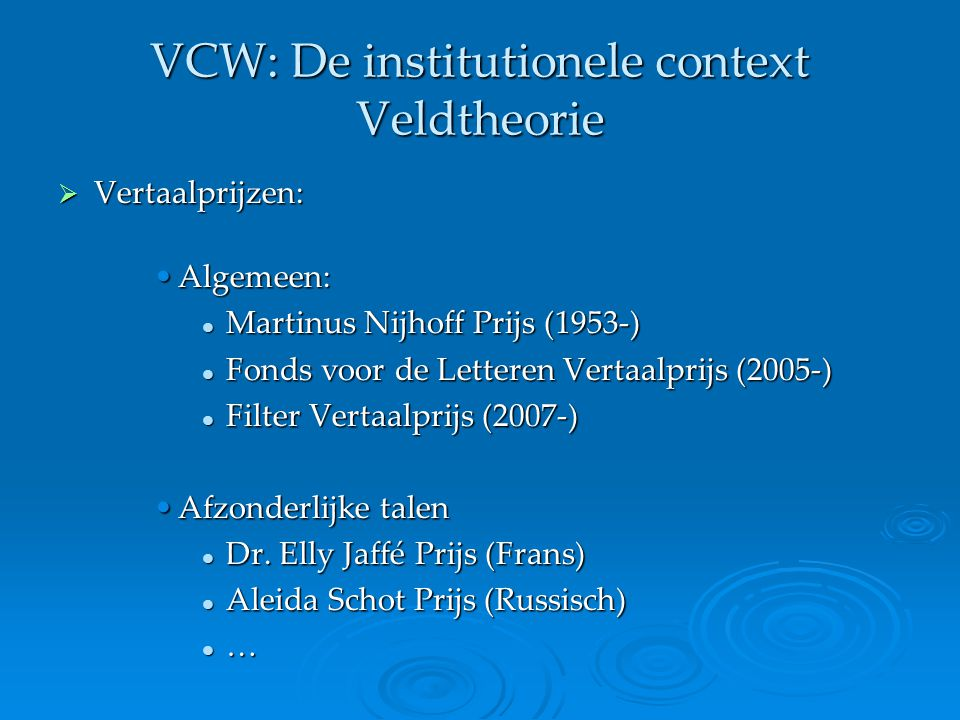 VCW: De institutionele context Veldtheorie