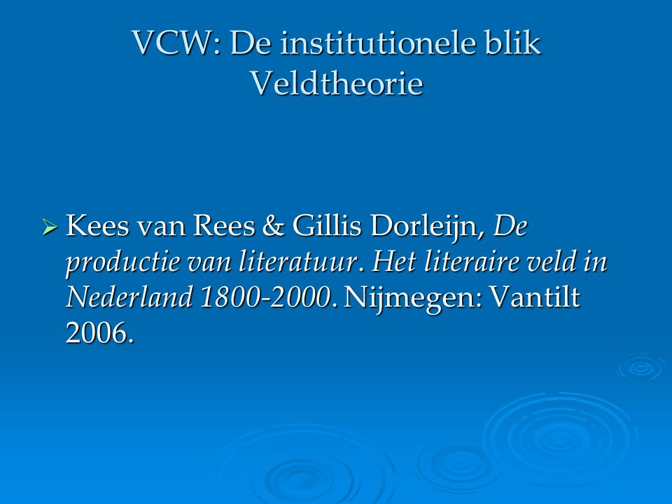 VCW: De institutionele blik Veldtheorie