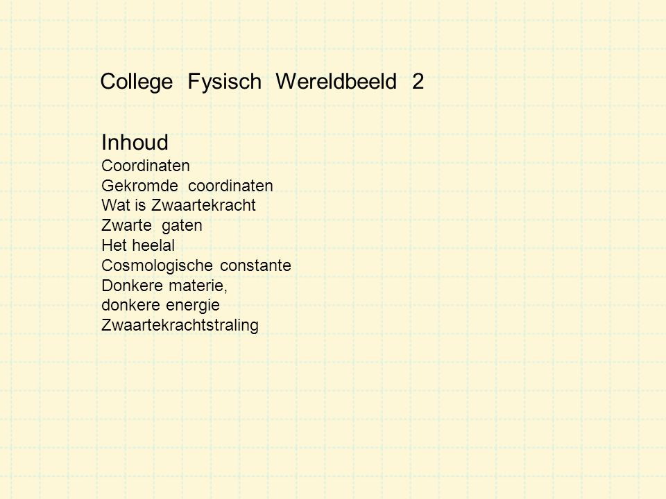 College Fysisch Wereldbeeld 2