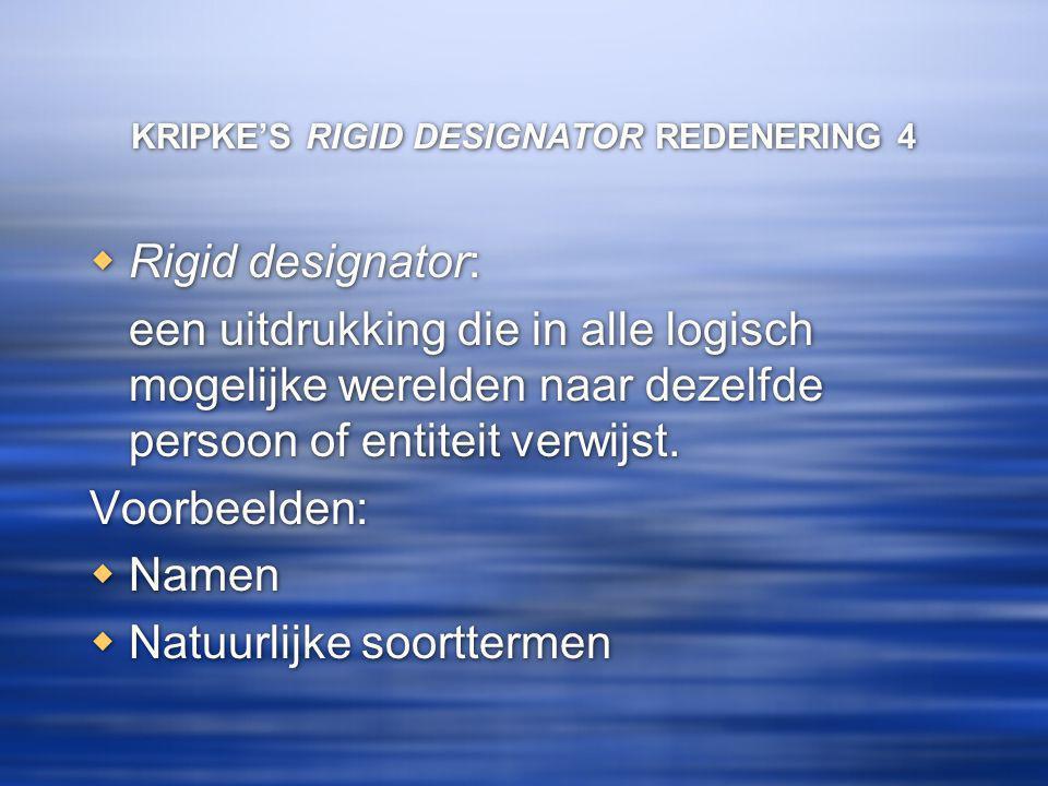KRIPKE'S RIGID DESIGNATOR REDENERING 4