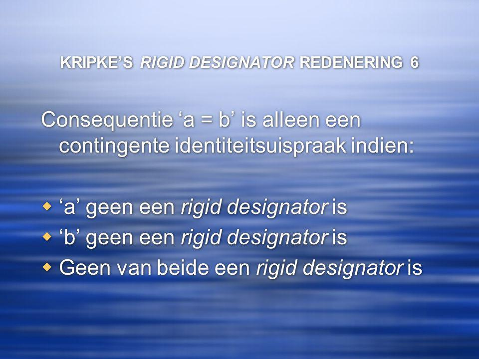 KRIPKE'S RIGID DESIGNATOR REDENERING 6