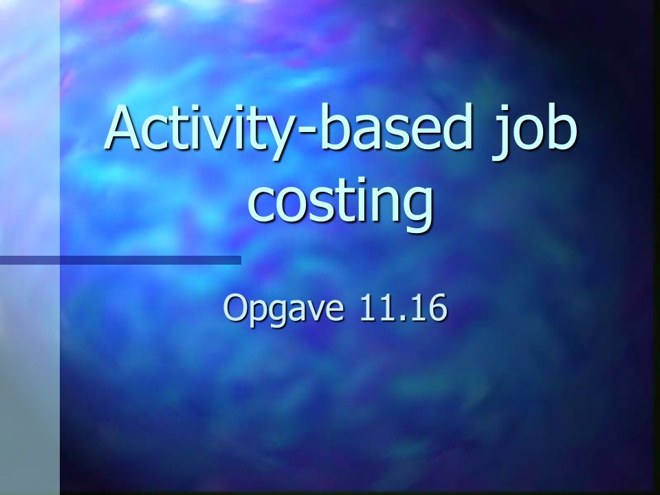 Activity-based job costing