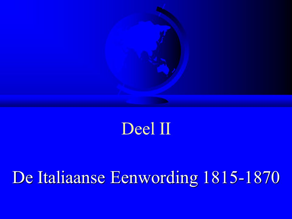 De Italiaanse Eenwording 1815-1870