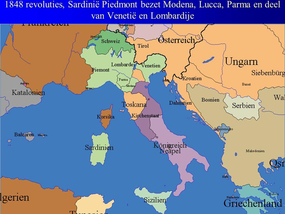 1848 revoluties, Sardinië Piedmont bezet Modena, Lucca, Parma en deel van Venetië en Lombardije