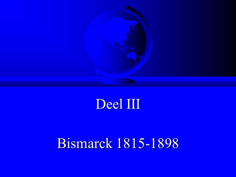 Deel III Bismarck 1815-1898