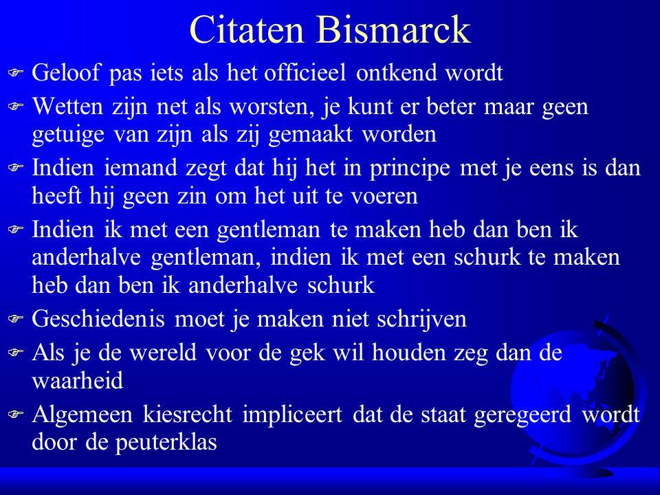 Citaten Bismarck Geloof pas iets als het officieel ontkend wordt