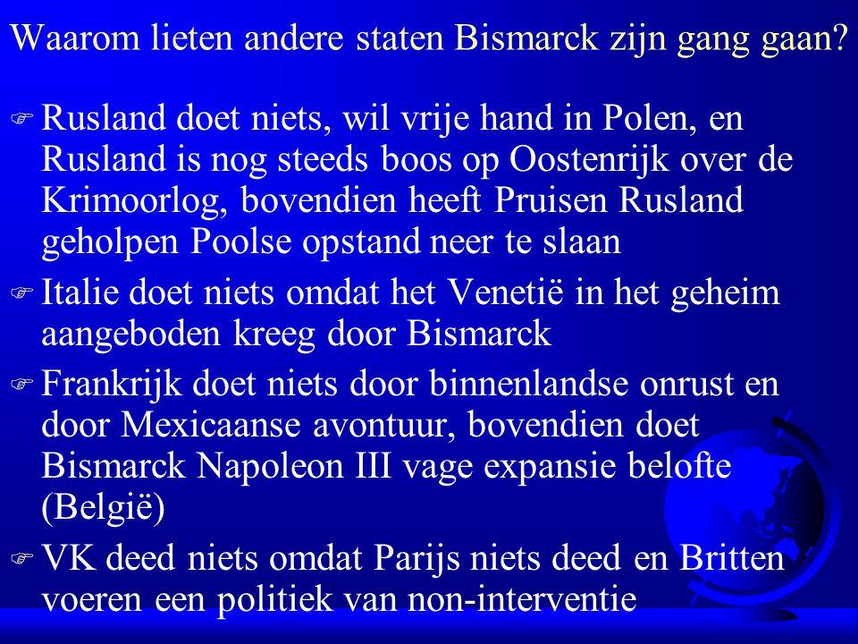 Waarom lieten andere staten Bismarck zijn gang gaan