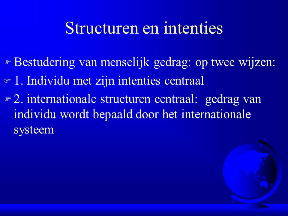 Structuren en intenties