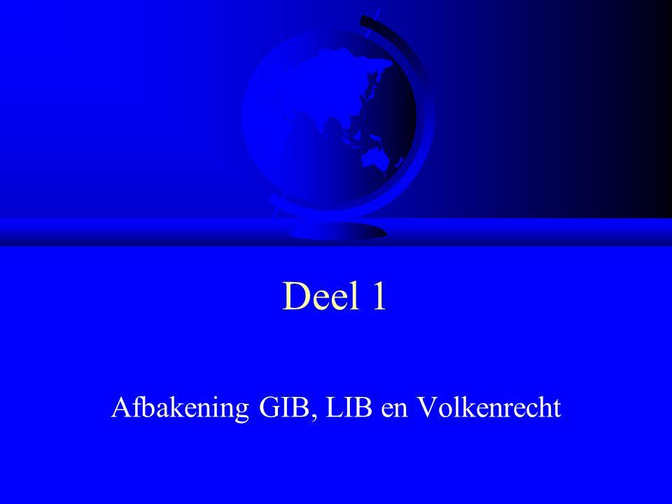 Afbakening GIB, LIB en Volkenrecht