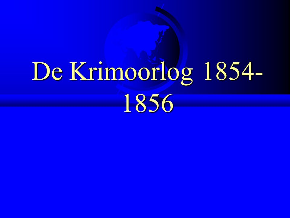 De Krimoorlog 1854-1856