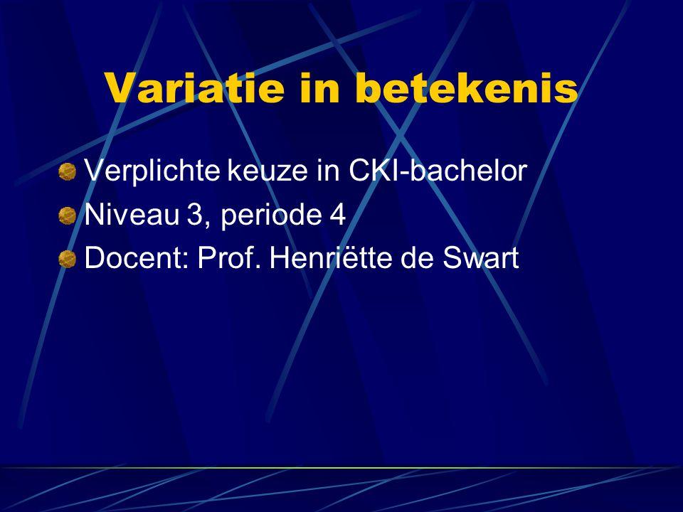 Variatie in betekenis Verplichte keuze in CKI-bachelor