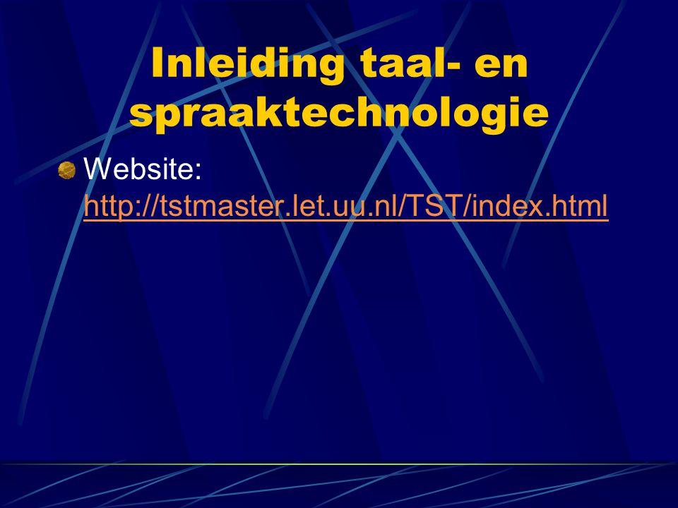Inleiding taal- en spraaktechnologie