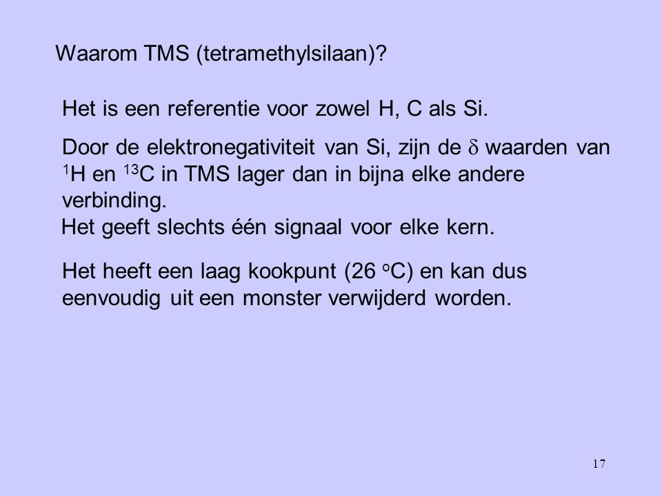 Waarom TMS (tetramethylsilaan)