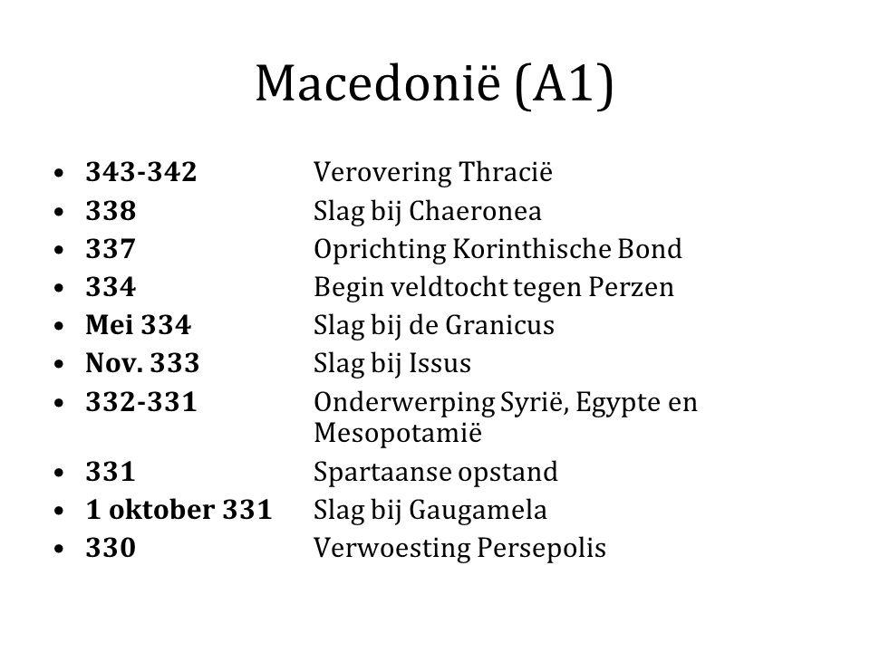 Macedonië (A1) 343-342 Verovering Thracië 338 Slag bij Chaeronea