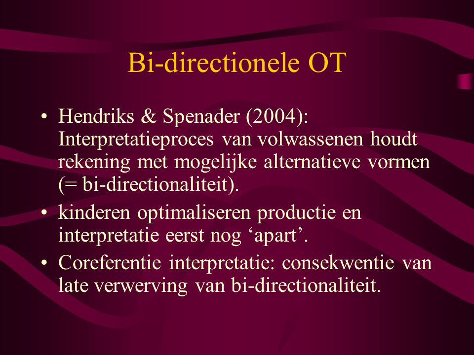 Bi-directionele OT
