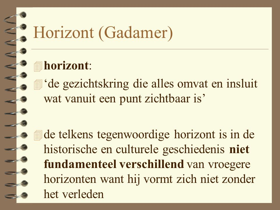 Horizont (Gadamer) horizont: