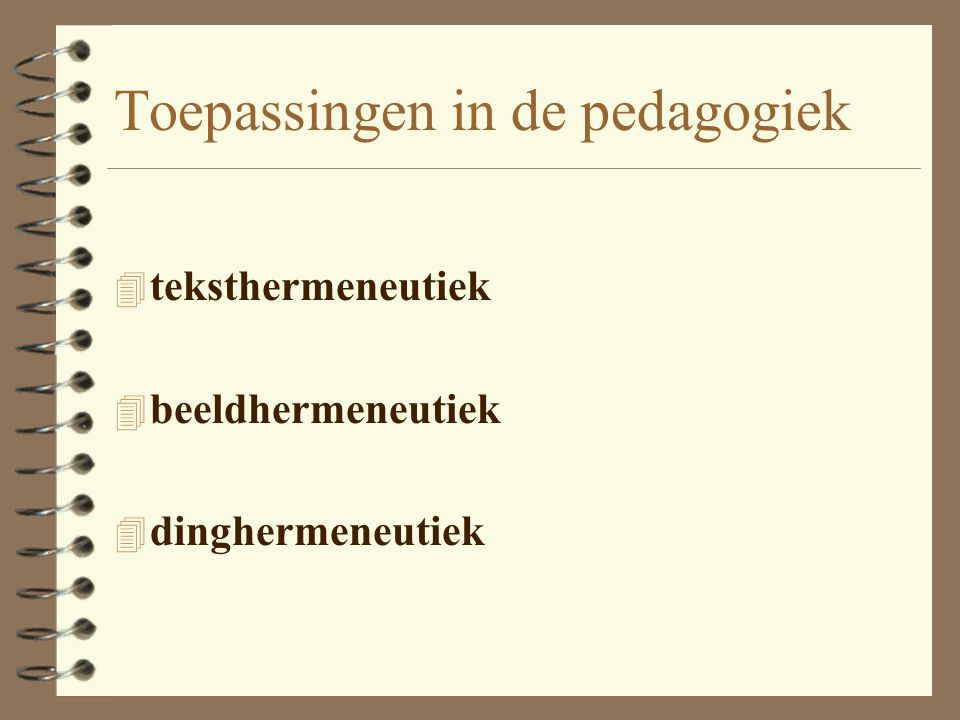 Toepassingen in de pedagogiek