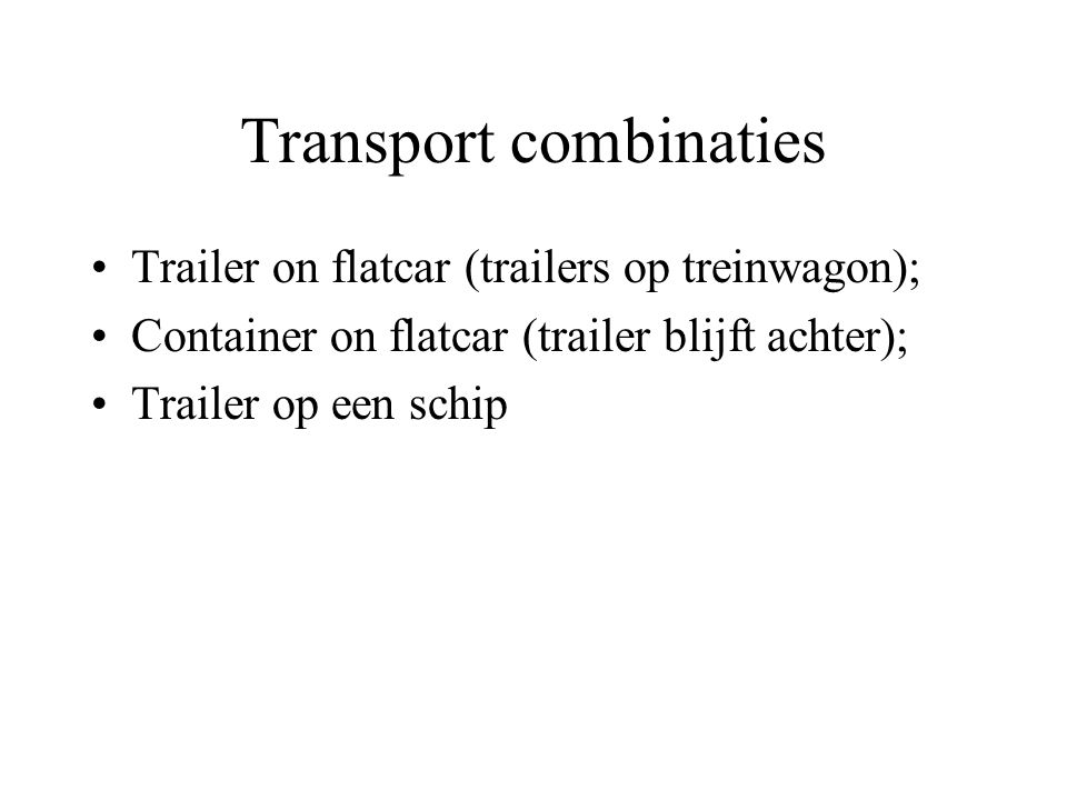 Transport combinaties