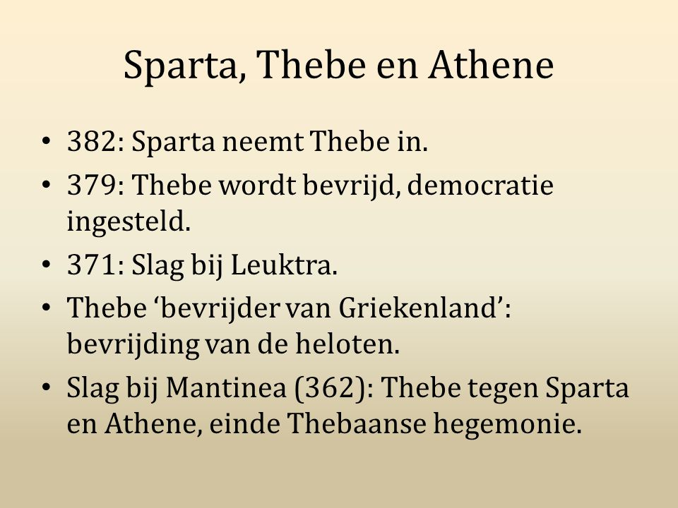 Sparta, Thebe en Athene 382: Sparta neemt Thebe in.