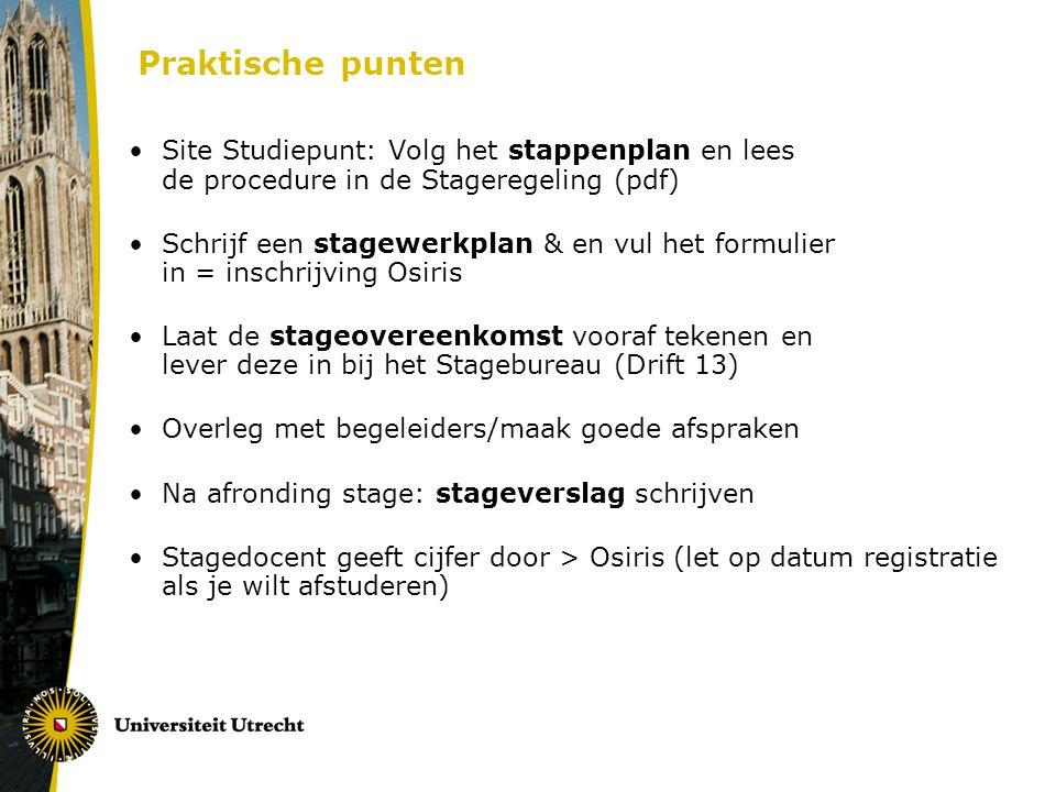 Praktische punten Site Studiepunt: Volg het stappenplan en lees de procedure in de Stageregeling (pdf)