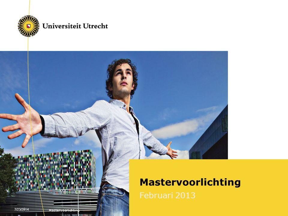 Mastervoorlichting Februari 2013 4/4/2017 Mastervoorlichting