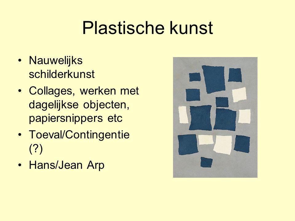Plastische kunst Nauwelijks schilderkunst