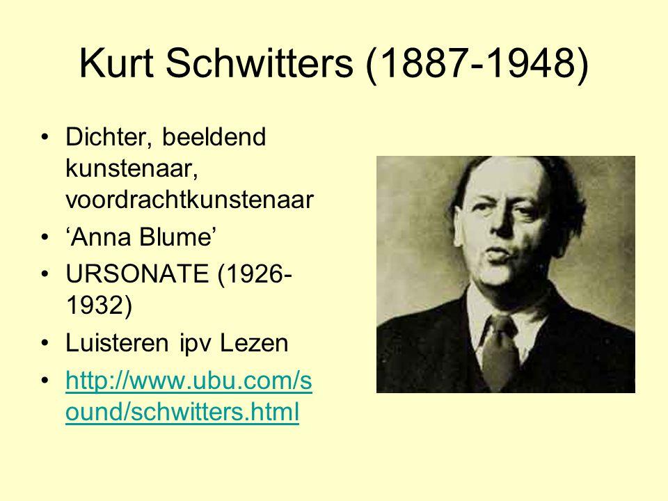 Kurt Schwitters (1887-1948) Dichter, beeldend kunstenaar, voordrachtkunstenaar. 'Anna Blume' URSONATE (1926-1932)