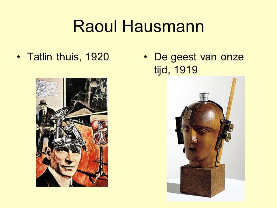 Raoul Hausmann Tatlin thuis, 1920 De geest van onze tijd, 1919