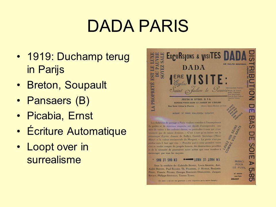 DADA PARIS 1919: Duchamp terug in Parijs Breton, Soupault Pansaers (B)