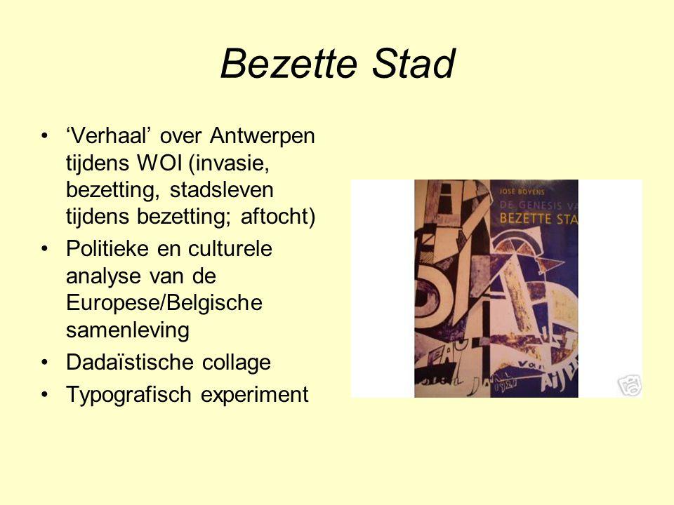 Bezette Stad 'Verhaal' over Antwerpen tijdens WOI (invasie, bezetting, stadsleven tijdens bezetting; aftocht)