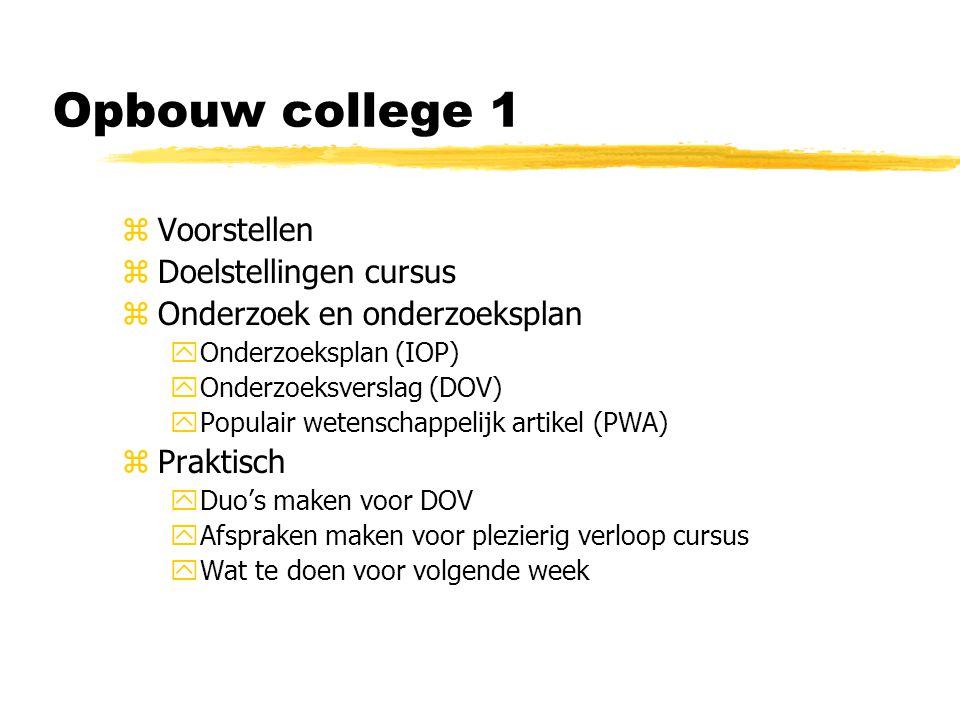 Opbouw college 1 Voorstellen Doelstellingen cursus