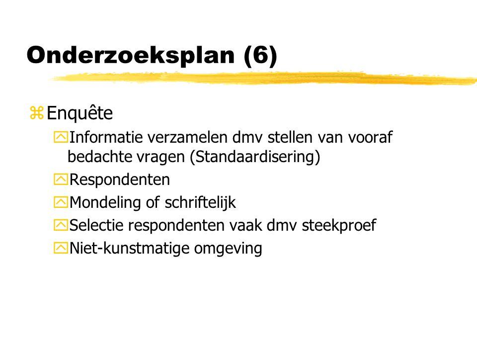 Onderzoeksplan (6) Enquête