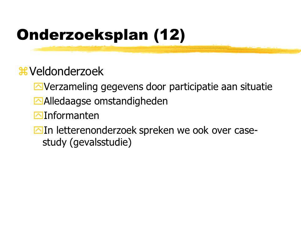 Onderzoeksplan (12) Veldonderzoek