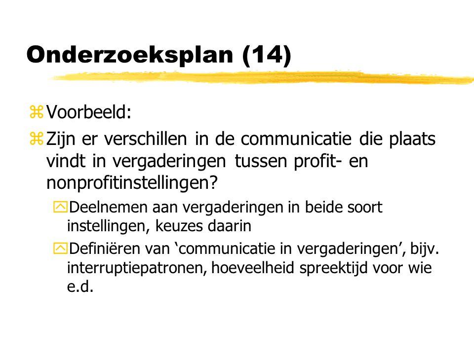Onderzoeksplan (14) Voorbeeld: