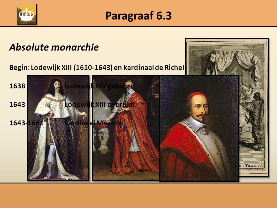Paragraaf 6.3 Absolute monarchie