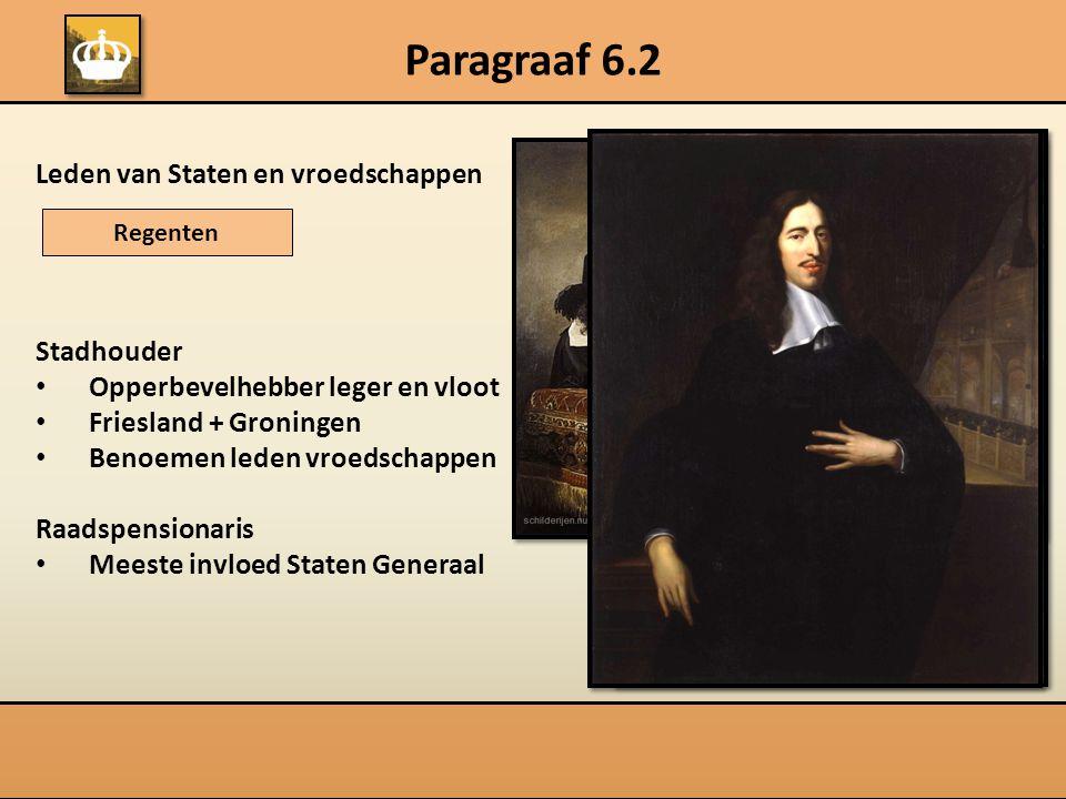 Paragraaf 6.2 Leden van Staten en vroedschappen Stadhouder
