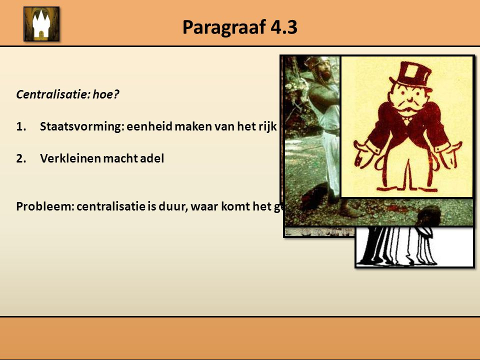 Paragraaf 4.3 Centralisatie: hoe