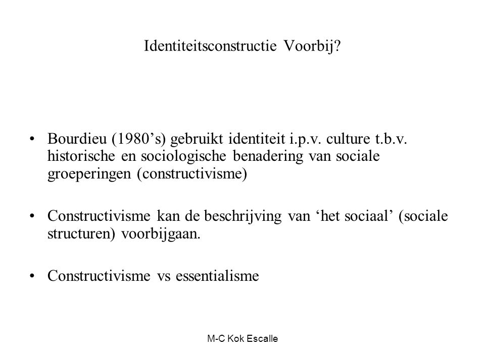 Identiteitsconstructie Voorbij