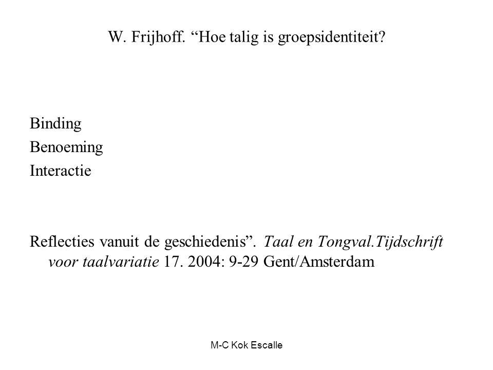 W. Frijhoff. Hoe talig is groepsidentiteit