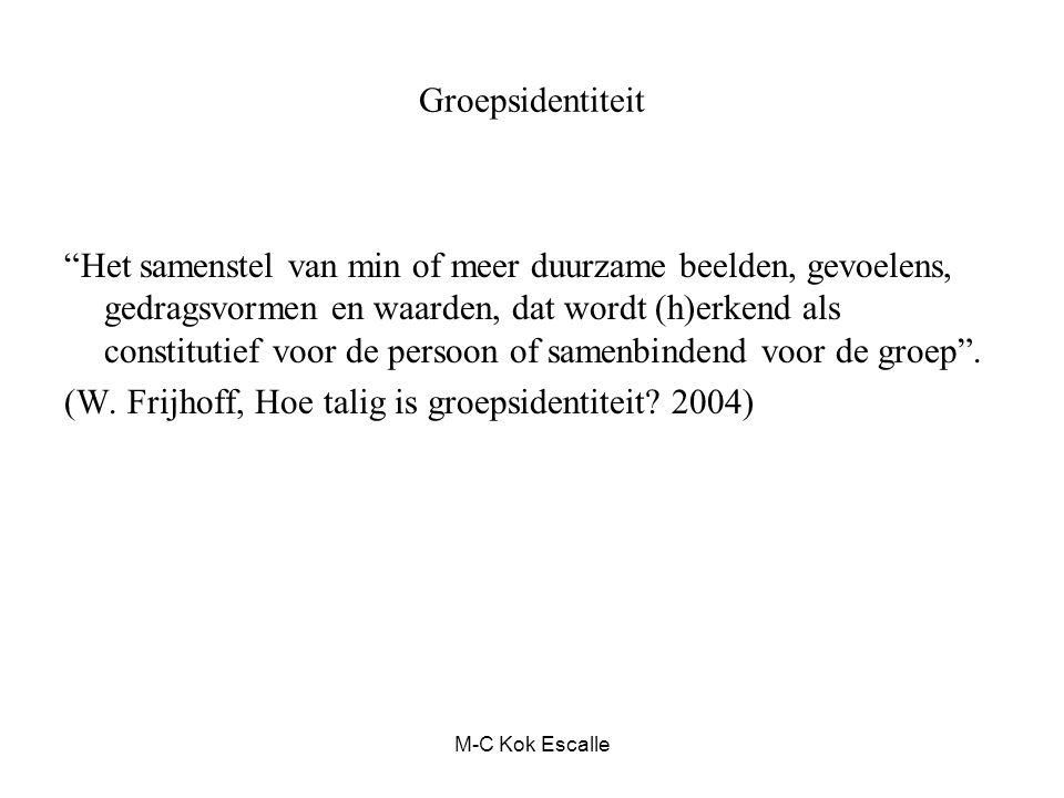 (W. Frijhoff, Hoe talig is groepsidentiteit 2004)