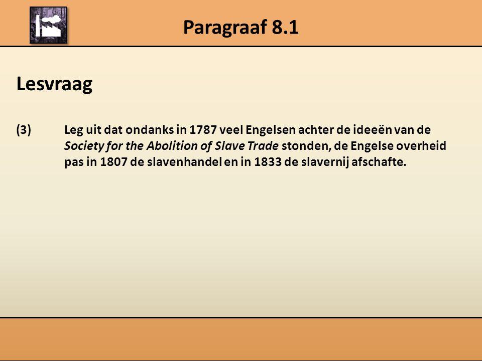 Paragraaf 8.1 Lesvraag.